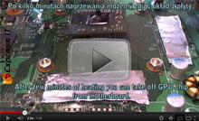 Reballing układu graficznego w konsoli XBOX 360