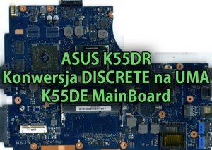 asus-k55dr-konwersja-discrete-na-uma-k55de-mainboard-thumb