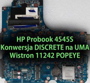 hp-probook-4545s-konwersja-discrete-na-uma-wistron-11242-popeye-thumb