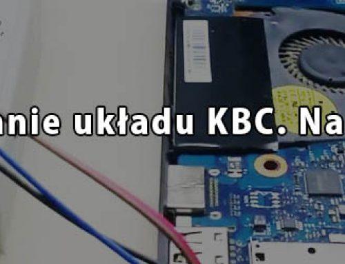 Programowanie układu KBC w laptopie. Wgrywanie wsadu EC/KBC. Programator KBC.