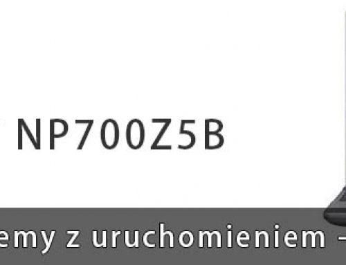 SAMSUNG NP700Z5A / NP700Z5B system działa po woli, nie można wejść do BIOSU, nie uruchamia się