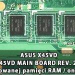 ASUS X45VD_X45VD_MB_MAIN_BOARD_REV. 2.0_wylaczenie_wbudowanej_pamieci_RAM