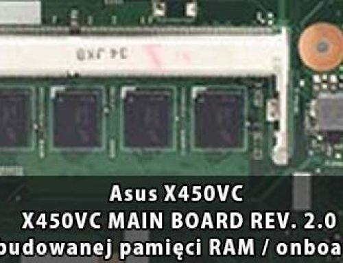 Asus X450VC – X450VC MAIN BOARD REV. 2.0 wyłączenie wbudowanej pamięci RAM / onboard RAM disable