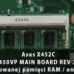 Asus_X452C_X450VP_MAIN_BOARD_REV 2.0_wylaczenie_wbudowanej_pamieci_RAM