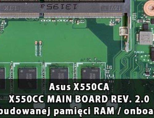 Asus X550CA – X550CC MAIN BOARD REV. 2.0 wyłączenie wbudowanej pamięci RAM / onboard RAM disable