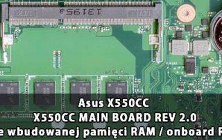 Asus_X550CC_X550CC_MAIN_BOARD_REV 2.0_wylaczenie_wbudowanej_pamieci_RAM