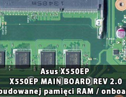 Asus X550EP – X550EP MAIN BOARD REV 2.0 wyłączenie wbudowanej pamięci RAM / onboard RAM disable