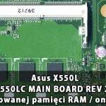 Asus_X550L_X550LC_MAIN_BOARD_REV 2.0_wylaczenie_wbudowanej_pamieci_RAM