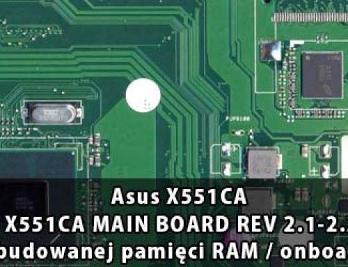 Asus X551CA – X551CA MAIN BOARD REV 2.1-2.2 wyłączenie wbudowanej pamięci RAM / onboard RAM disable
