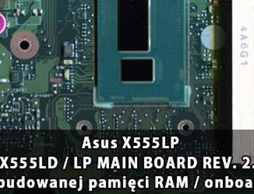 Asus X555LP – X555LD / LP MAIN BOARD REV. 2.0 wyłączenie wbudowanej pamięci RAM / onboard RAM disable