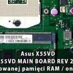 Asus_X55VD_X55VD_MAIN_BOARD_REV 2.1_wylaczenie_wbudowanej_pamieci_RAM