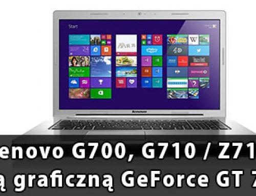 Lenovo G700, G710 / Z710 problem z kartą graficzną GeForce GT720M, 740M, 820M – naprawa
