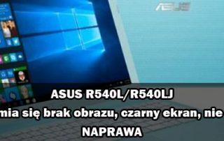 ASUS-R540L-R540LJ-czarny-ekran-brak-obrazu-naprawa-featured
