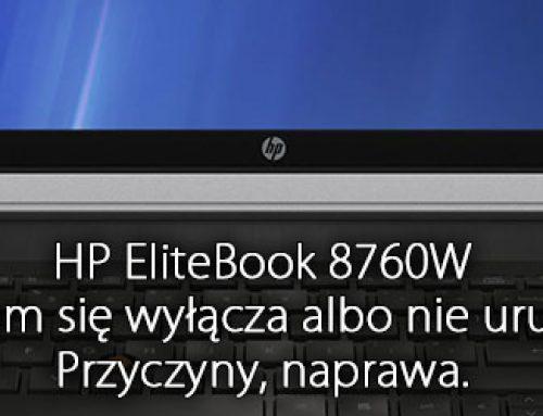 HP EliteBook 8760W nie działa, sam się wyłącza albo nie uruchamia się. przyczyny, naprawa