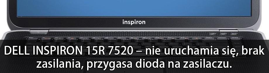 dell-inspiron-15r-7520_zwarcie_nie_uruchamia_sie_naprawa